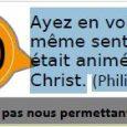 «Ayez en vous le même sentiment dont était animé Jésus-Christ» (Philippiens 2,5) 2017 PDV OCTOBRE-fr